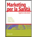 Marketing per la sanità.Logiche e strumenti